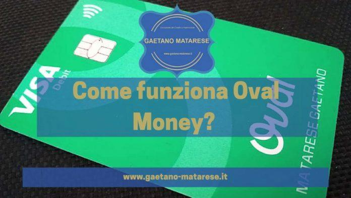 Come funziona Oval Money